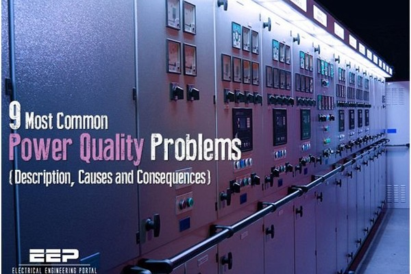 9 наиболее частых проблем качества электроэнергии (описание, причины и последствия)